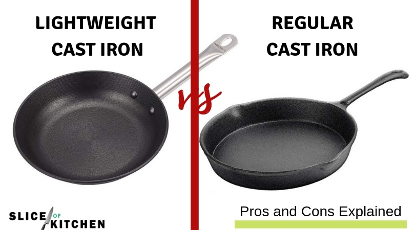 Lightweight Cast Iron Cookware vs Regular Cast Iron- Pros and Cons