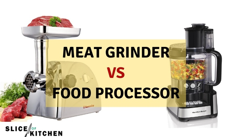 Meat Grinder vs Food Processor