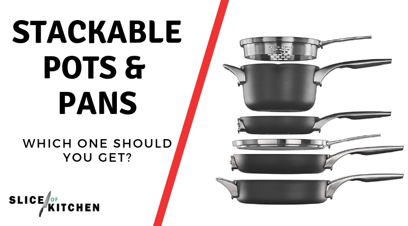 Best Stackable Pots and Pans for 2019 Reviews