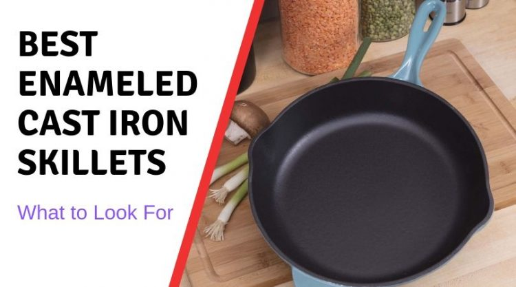 How to Pick the Best Enameled Cast Iron Skillets